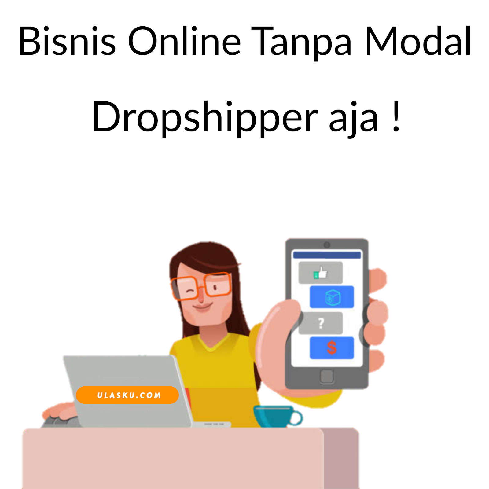 Dropship - Skema Kerja Dropship - Cara Menjadi Dropshipper