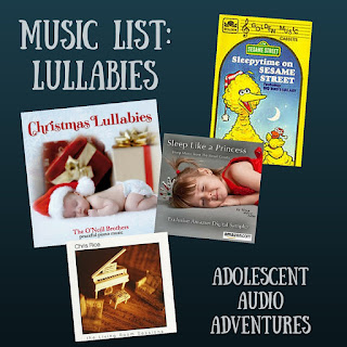 Music List of Lullabies from Adolescent Audio Adventures