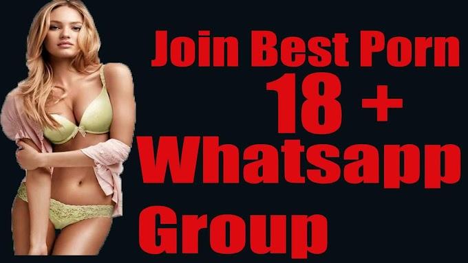 Join 2020 Fresh Sexy Whatsapp Group [Porn, Sex, Adult, Xxx]