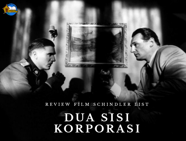 Review Film Schindler's List: Dua Sisi Korporasi