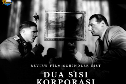 Review Film Schindler's List: Dua Sisi Korporasi