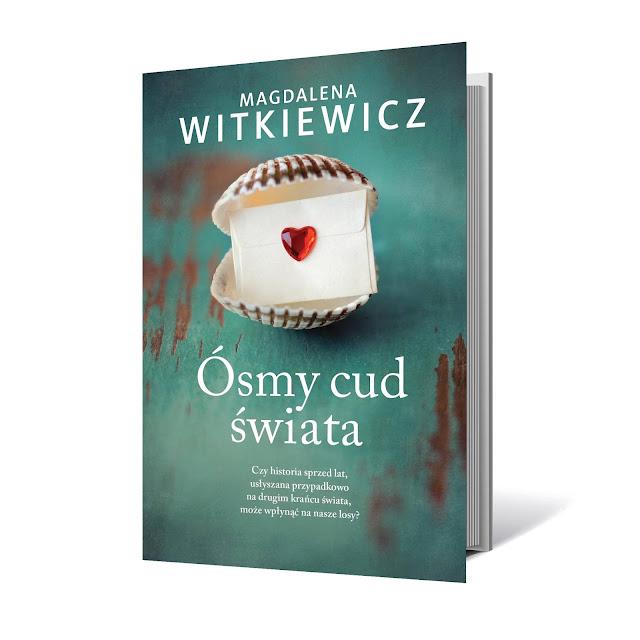 """""""Ósmy cud świata"""" - Magdalena Witkiewicz - zapowiedź"""