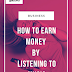 How To Earn Money By Listening To Music