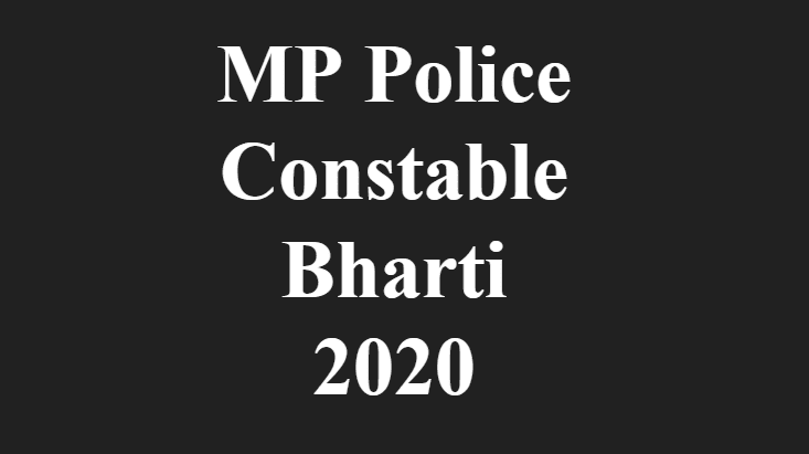 MP Police Constable Bharti 2020