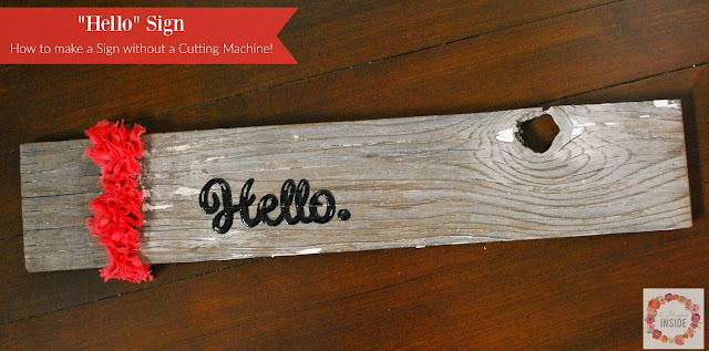 No cutting machine? No problem! Learn how to make a sign without a cutting machine. It is so easy!