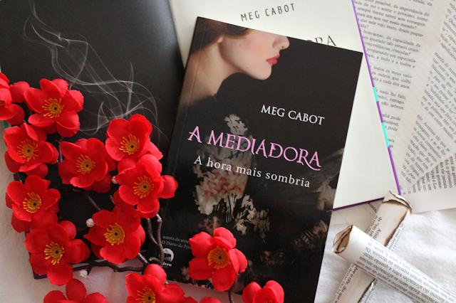 A Hora Mais Sombria - A Mediadora #04 - Meg Cabot