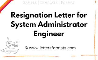 resignation letter sample for system administrator