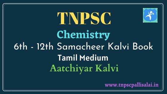 Chemistry Samacheer Kalvi Book (Tamil Medium) Study Material
