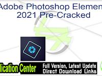 Download Free Adobe Photoshop Elements 2021 Full Version