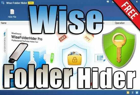 تحميل برنامج Wise Folder Hider v4.3.6.195 Portable نسخة محمولة مفعلة اخر اصدار