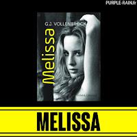 Blog PurpleRain Livre : Melissa - G. J. Vollenbrock