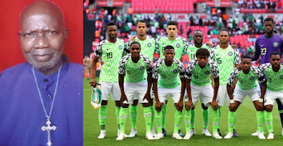 Prophet demands N750,000 to pray for Super Eagles so they can win World Cup