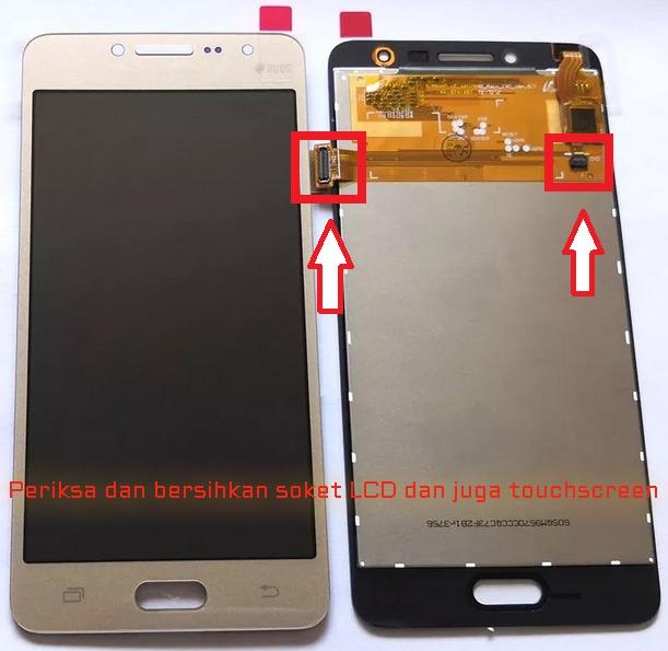 soket LCD dan touchscreen yang rusak bisa membuat layar sentuh samsung j2 prime error