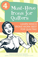 Four Must-Have Irons for Quilters - Quilting Tutorial
