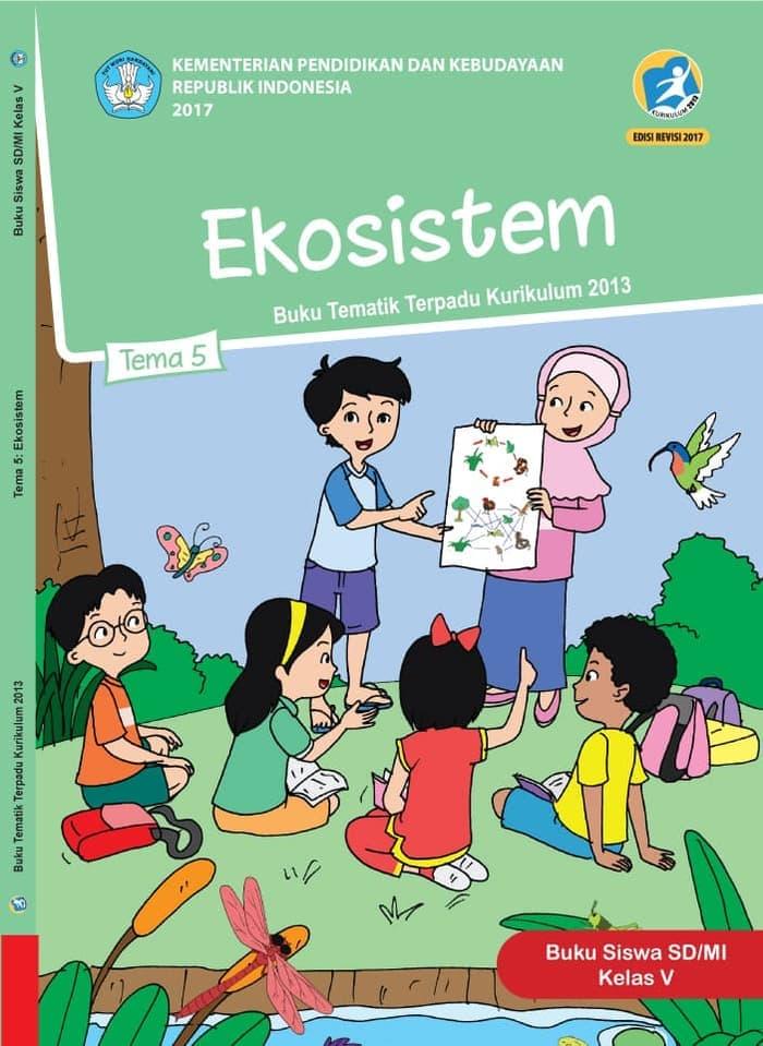 Buku Siswa Tematik SD Kelas V Tema 5 Ekosistem