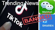 Trending News - Boycott China App Banned [Tiktok, WeChat ]  And Others