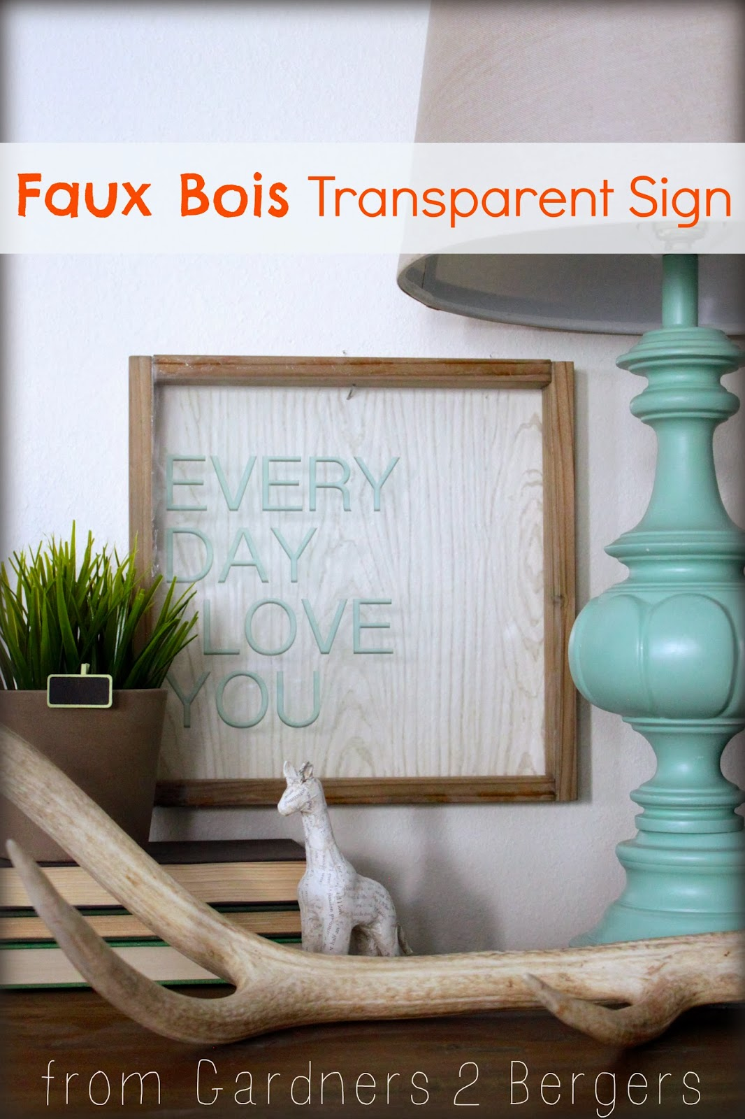 Bois Transparent From Gardners 2 Bergers Faux Bois Every Day I Love You Sign