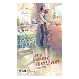 Em Vốn Thích Cô Độc, Cho Đến Khi Có Anh ebook PDF-EPUB-AWZ3-PRC-MOBI