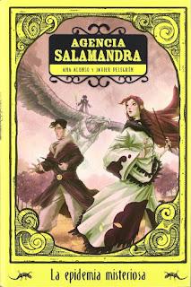 La epidemia misteriosa   Agencia Salamandra #1   Ana Alono & Javier Pelegrín