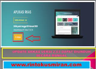 UPDATE ARKAS VERSI 2.03 DAPAT DIUNDUH SECARA MANUAL
