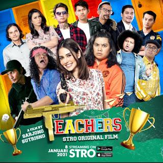Teacher, Stro Original Film Yang Sayang Dilewatkan