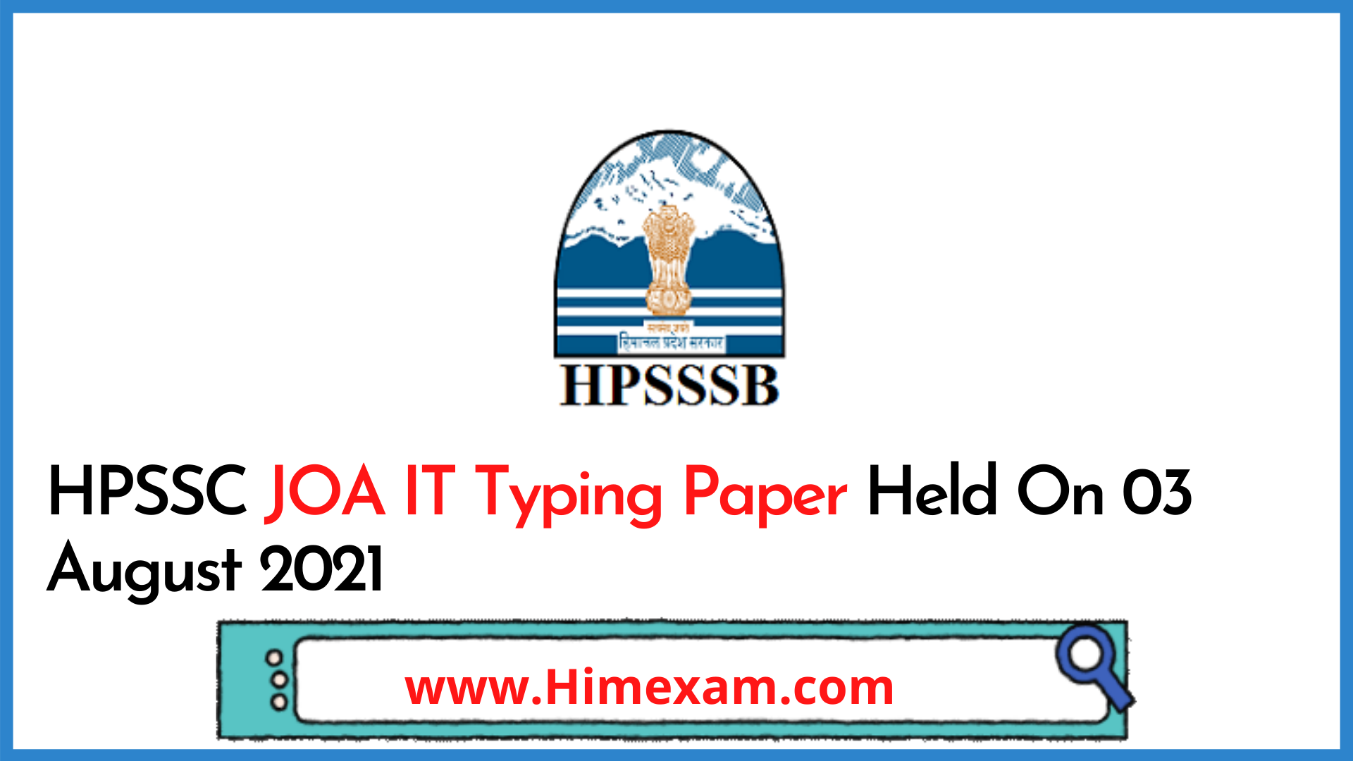 HPSSC JOA IT Typing Paper Held On 03 August 2021