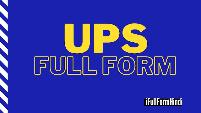 Full Form of UPS