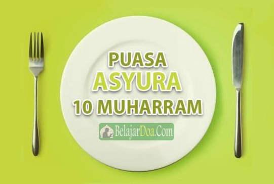 Bacaan Lafal Doa Niat Puasa Tasua dan Asyura Tanggal 9 dan 10 Bulan Muharram Dalam Bahasa arab Latin dan Terjemahan Arti Indonesia