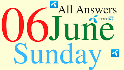 Telenor Quiz Today   06 June 2021   My Telenor App Today Questions and Answers   Test your Skills
