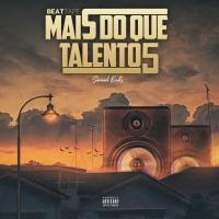 Samuel Beats - Mais do Que Talento (Vol.5) (Beattape) Download  baixar Gratis Baixar Mp3 Novas Musicas  (2020)   Baixar musica (2020) Baixar nova musica (2020)  download mp3, musica nova, musicas grátis, so musica nova, [Download], baixar mp3, jox musik, angomais, ditox produções, jack musik, chely news, news muzik, marcos musik, buede musica, angorrusia, platinaline, vicente news, matimba news, naice da net