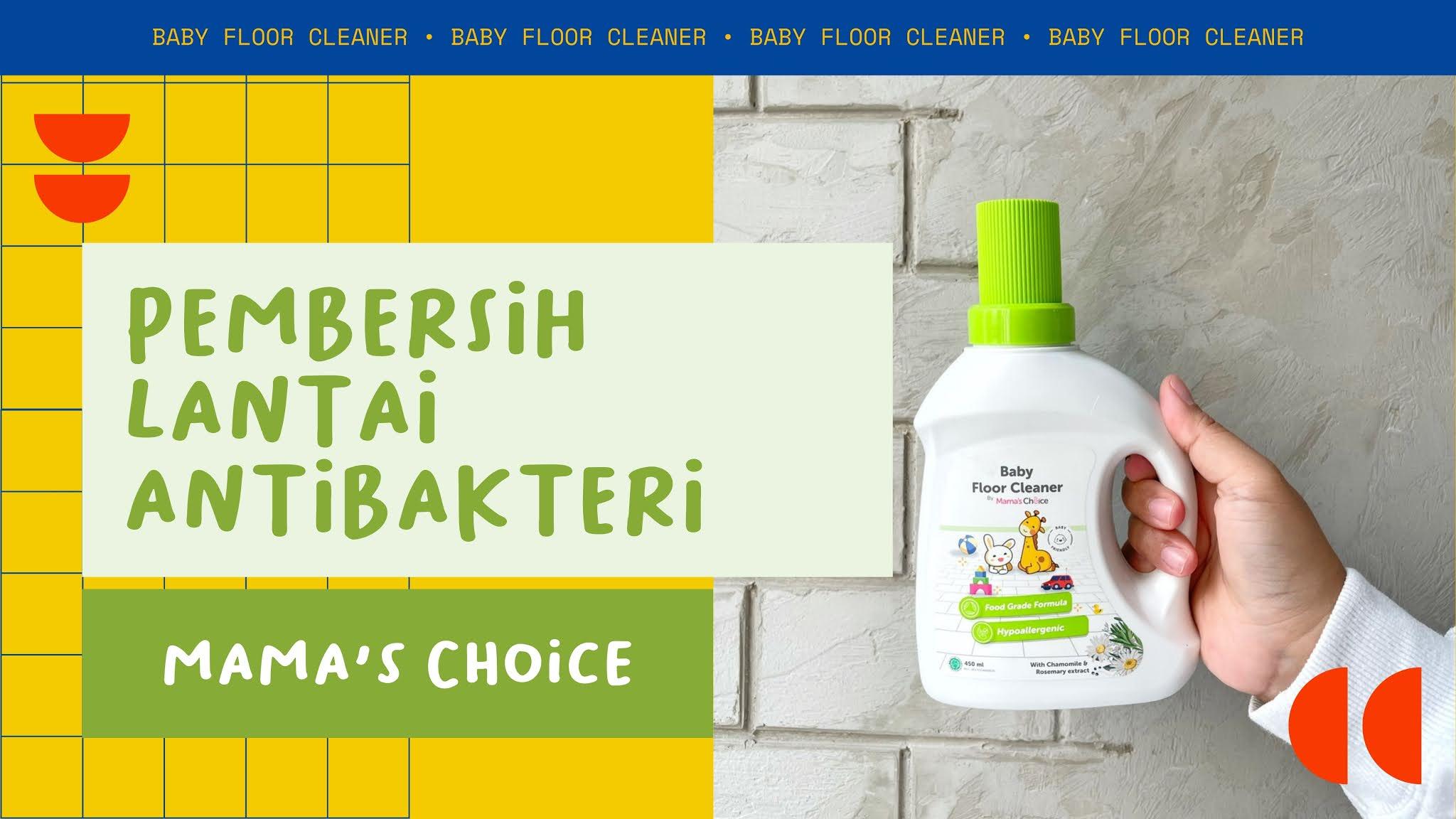 baby floor cleaner mama's choice