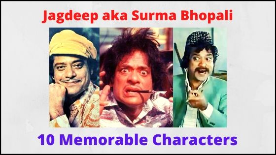 From 'Surma Bhopali' to 'Machhar Singh', These 10 Characters Of Jagdeep Are Memorable