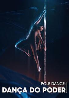 Capa filme Pole Dance: Dança do Poder Grátis