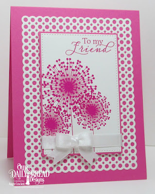 ODBD To My Friend, ODBD Custom Circle Scalloped Rectangles Dies, ODBD Custom Pierced Rectangles Dies, Card Designer Angie Crockett