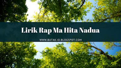 Lirik Rap Ma Hita Nadua