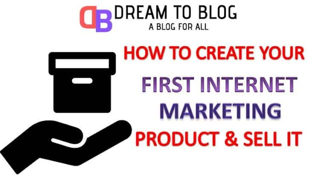 How-To-Create-Your-First-Internet-Marketing-Product