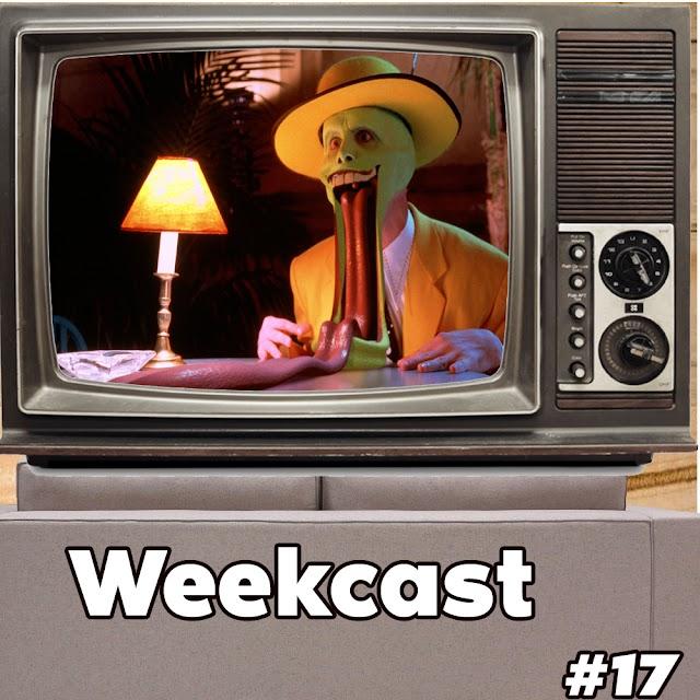 Weekcast #17 - O Máskara