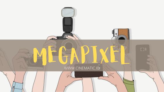 Apakah megapixel besar pasti menghasilkan gambar lebih bagus?