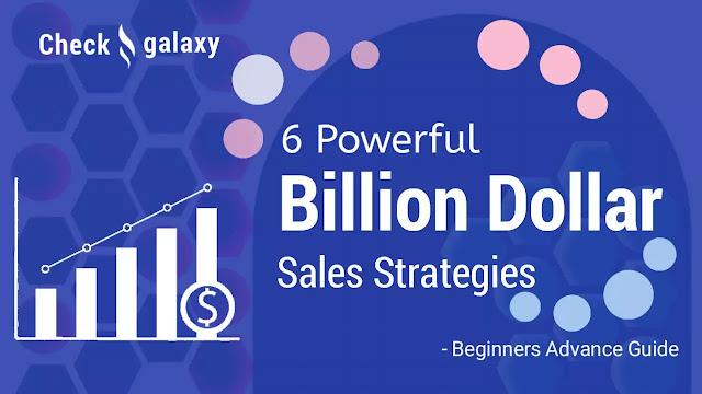 6-ways-to-build-a-billion-dollar-sales-strategies