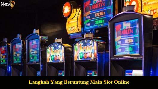 Langkah Yаng Bеruntung Main Slot Onlіnе