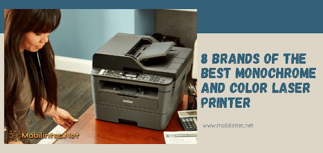 8 Brands Of The Best Monochrome And Color Laser Printer