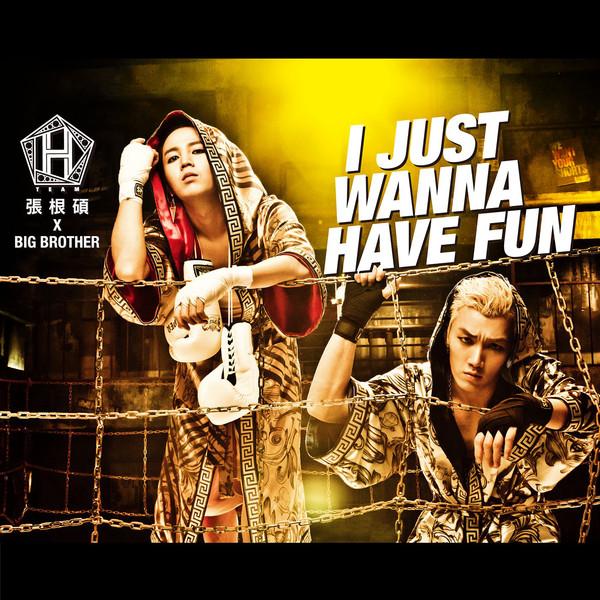 Team H (Jang Keun Suk & BIG BROTHER) – I Just Wanna Have Fun (Taiwan Version)