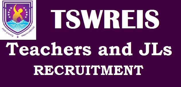 TS State, TS Jobs, TS Residentials, TSWREIS, Teachers Posts, Junior Lecturers, TSW Residential Schools, Telangana Social Welfare Residential Educational Institutions Society