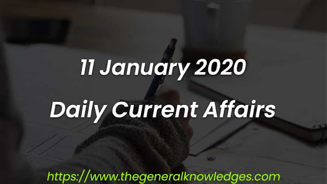 11 January 2020 Current Affairs Question and Answers in Hindi