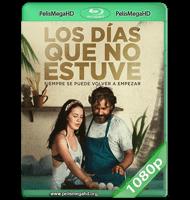 LOS DÍAS QUE NO ESTUVE (2021) WEB-DL 1080P HD MKV ESPAÑOL LATINO