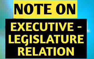 An Analysis On Relation Between Executive And Legislature
