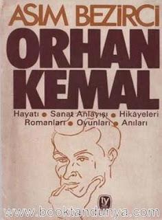 Asım Bezirci - Orhan Kemal
