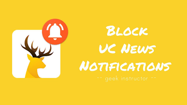 Block UC News notifications in UC Browser