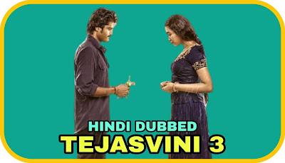 Tejasvini 3 Hindi Dubbed Movie