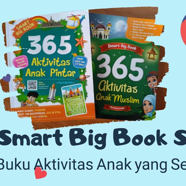 Smart Big Book Series, Buku Aktivitas Anak yang Seru!